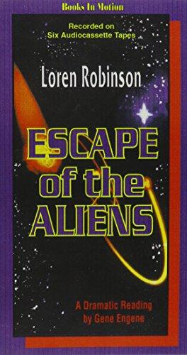 Escape of the Aliens: Robinson, Loren