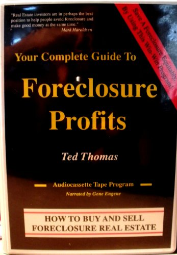 9781556863516: Your Complete Guide to Foreclosure Profits