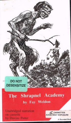 The Shrapnel Academy (1556904754) by Fay Weldon