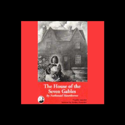 The House of the Seven Gables - Unabridged Audio Book in Cassette Tape: Hawthorne, Nathaniel