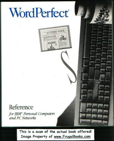 DataPerfect Workbook for IBM Personal Computers and PC Networks: Wordperfect Corporation