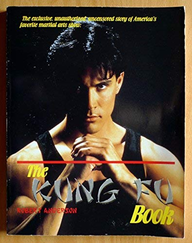 The Kung Fu Book (Television, Popular Culture): Robert Anderson