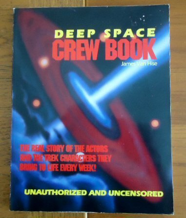Deep Space Crew Book: Van Hise, James