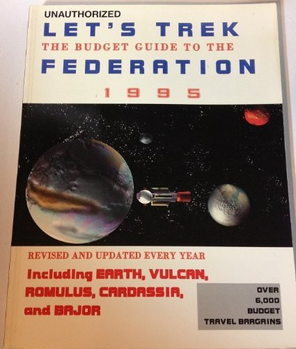 Let's Trek: The Budget Traveller's Guide Federation: Van Hise, James