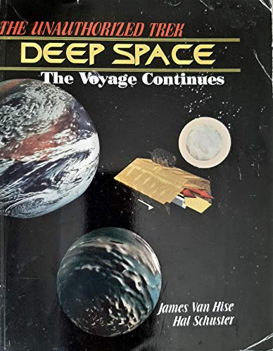 9781556983405: The Unauthorized Trek: Deep Space the Voyage Continues