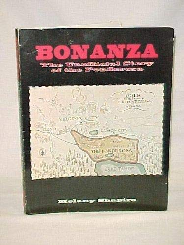 9781556983597: Bonanza: The Unofficial Story of the Ponderosa