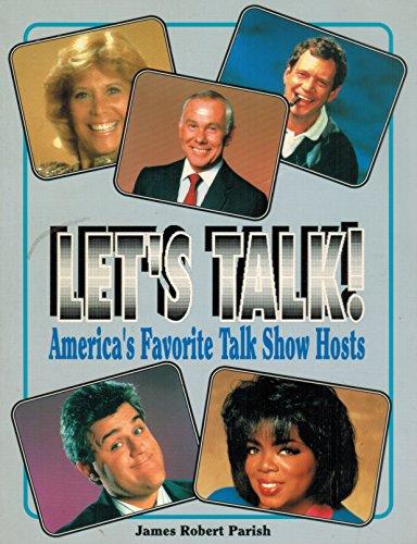 9781556983641: Let's Talk!: America's Favorite Talk Show Hosts (Pioneer Celebrity Prestige)