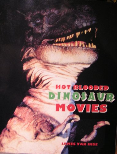 9781556983658: Hot Blooded Dinosaur Movies
