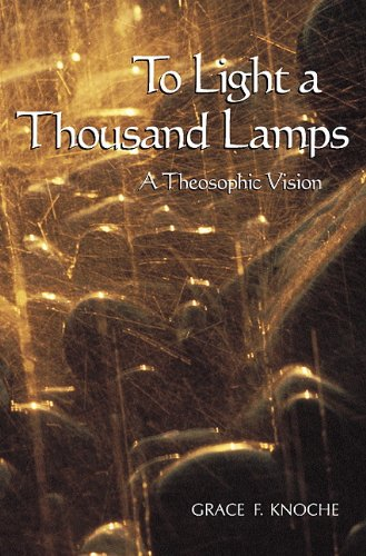 9781557001719: To Light a Thousand Lamps: A Theosophic Vision (Sunrise Library Book)