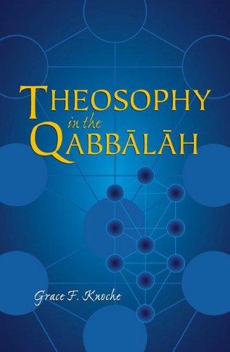 Theosophy in the Qabbalah: Grace F. Knoche