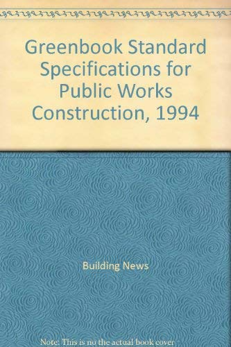 9781557011039: Greenbook Standard Specifications for Public Works Construction, 1994