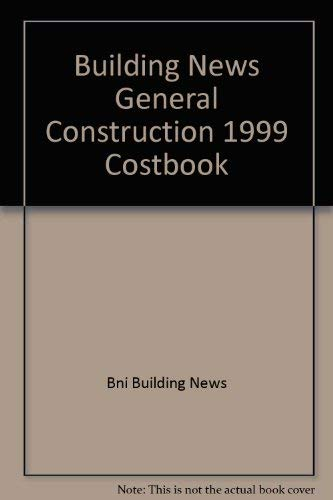Building News General Construction 1999 Costbook (Building: Bni Building News