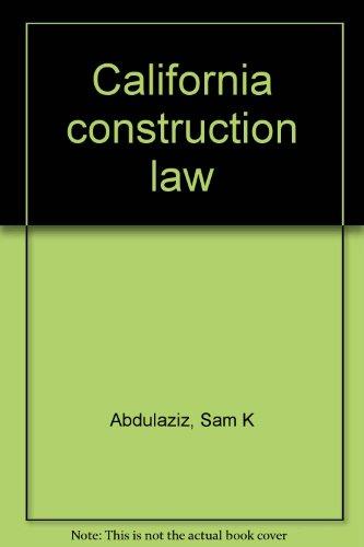 California construction law: Sam K Abdulaziz