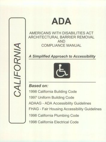 9781557013118: ADA Americans with Disabilities Act Compliance Manual for California
