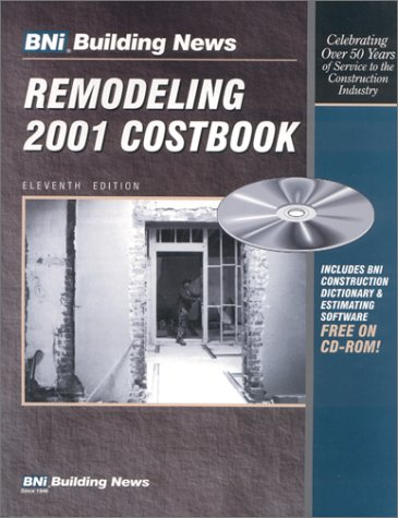 Remodeling 2001 Costbook: BNI Building News