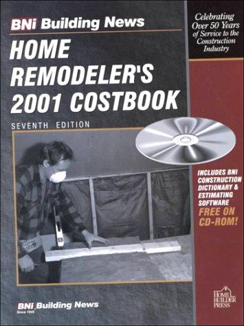 Home Remodeler's 2001 Costbook (Home Remodeler's Costbook Ser.): Building News Staff