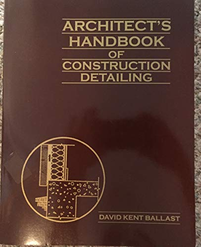 9781557013705: Architect's Handbook of Construction Detailing