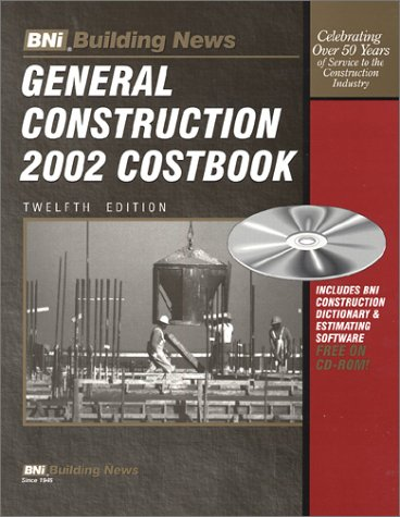 General Construction 2002 Costbook with CDROM: Building News,Bni