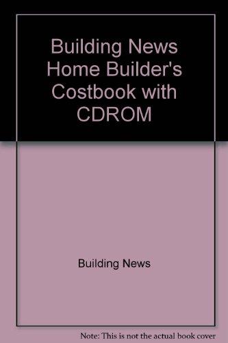 Home Builder's 2002 Costbook (Home Builder's Costbook): Building News