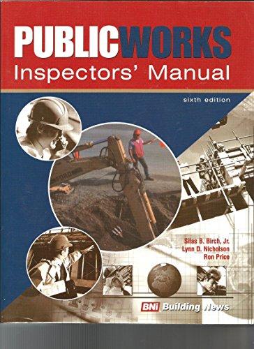 Public Works Inspector's Manual (1557013942) by Silas B., Jr. Birch; Lynn Nicholson; Ron Price