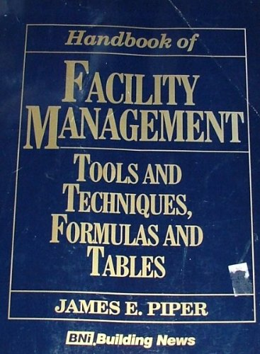 9781557014214: Handbook of Facility Management: Tools and Techniques, Formulas and Tables