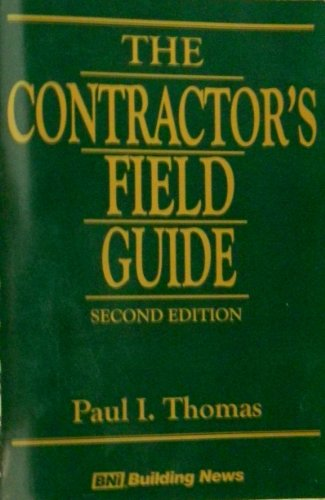 9781557014245: The Contractor's Field Guide