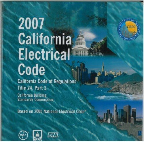 9781557015990: 2007 California Electrical Code (California Code of Regulations Title 24, Part 3