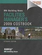 BNI Building New Facilities Manager's 2009 Costbook (Building News Facilities Manager's ...