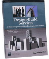 9781557016546: Design Build Services: A Marketing and Business Development Handbook