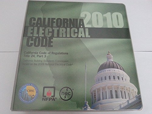 9781557016843: 2011 California Electrical Code: Title 24, Part 3