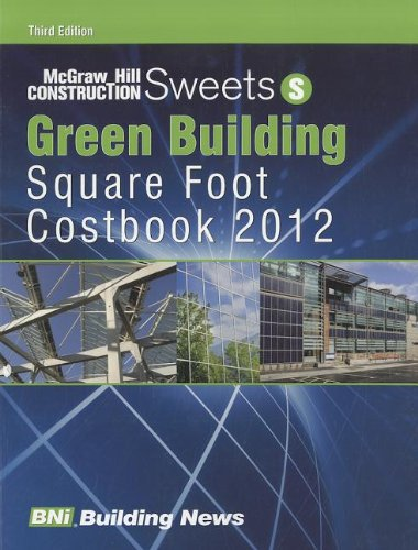 Sweets Green Building Square Foot Costbook: Bni Building News