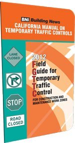 9781557017598: 2012 California Manual of Temporary Traffic Controls for Construction and Maintenance Work Zones