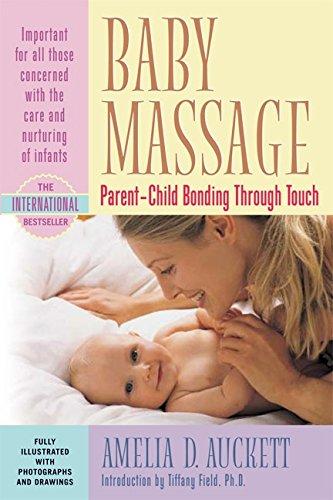 9781557040220: Baby Massage: Parent-Child Bonding Through Touch