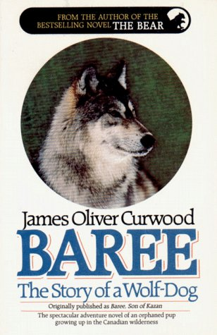 9781557040749: Baree, the Story of a Wolf-Dog