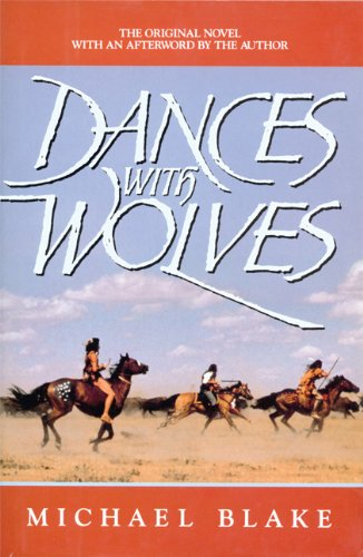 Dances With Wolves: MICHAEL BLAKE