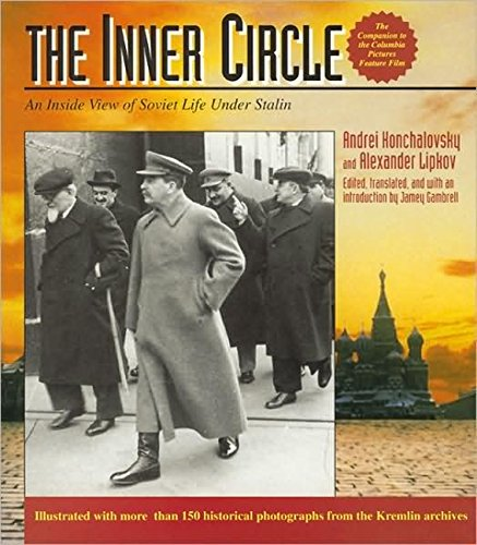 The Inner Circle: An Inside View of Soviet Life Under Stalin