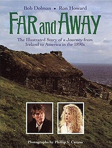 9781557041265: Far and Away: The Illustrated Story of a Journey from Ireland to America in the 1890s (Pictorial Moviebook)