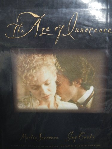 9781557041425: The Age of Innocence: a Portrait of the Film Based on the Novel By Edith Wharton
