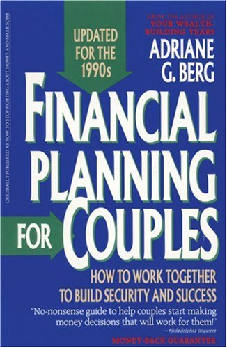 Financial Planning for Couples: How to Work Together to Build Security and Success