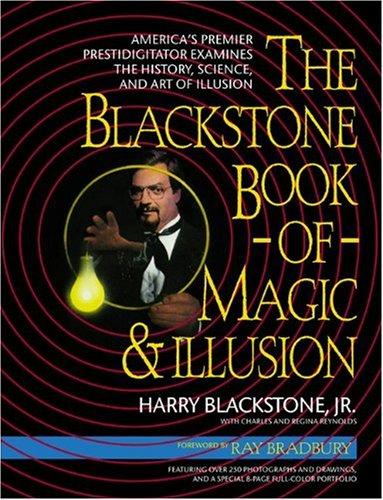 The Blackstone Book of Magic and Illusion: Blackstone, Harry