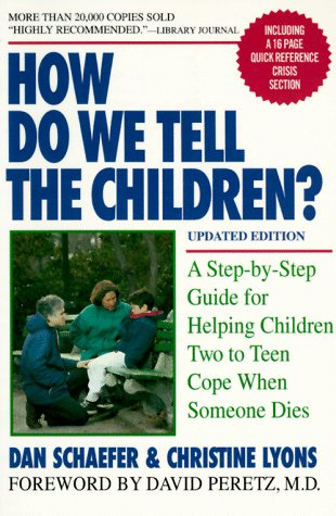 9781557041814: How Do We Tell the Children?: A Step-By-Step Guide for Helping Children Two to Teen Cope When Someone Dies