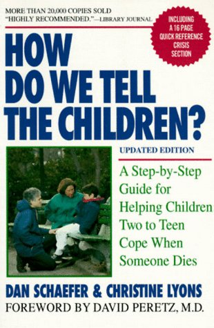 9781557041890: How Do We Tell the Children?: A Step-By Step Guide for Helping Children Two to Teen Cope When Someone Dies