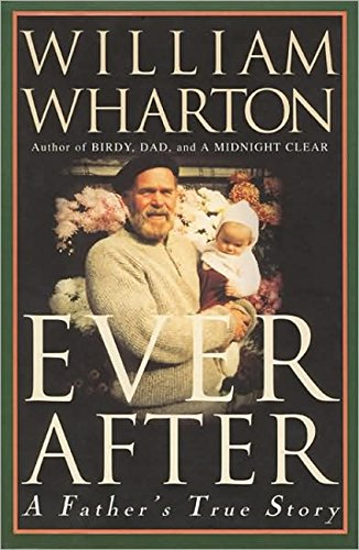 9781557042231: Ever After: A Father's True Story