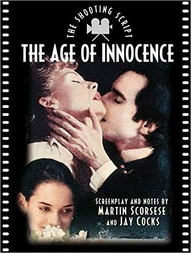 9781557042545: The Age of Innocence: The Shooting Script (Newmarket Shooting Script)