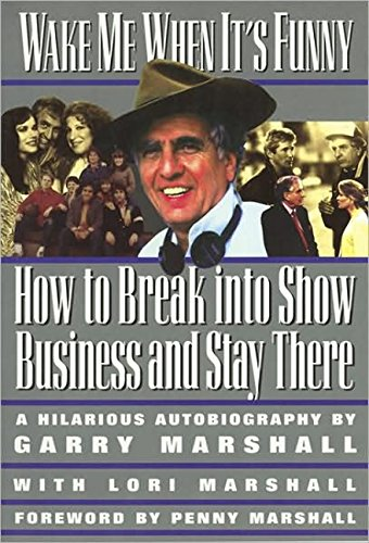 9781557042880: Wake Me When It's Funny: How to Break into Show Business and Stay (Insider Filmbooks)