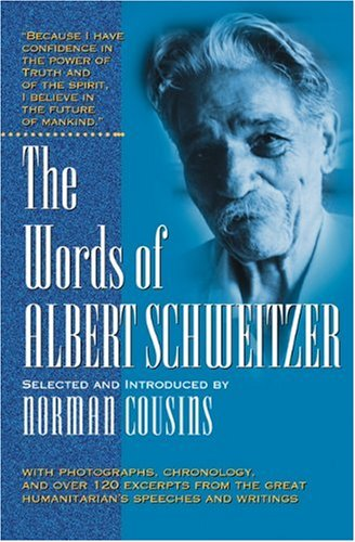 9781557042910: The Words of Albert Schweitzer (Newmarket