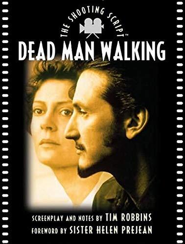 9781557043009: Dead Man Walking: The Shooting Script (Newmarket Shooting Script)
