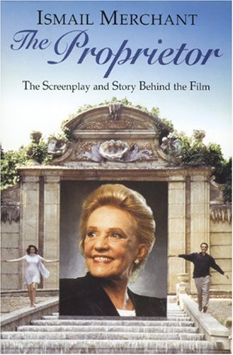 The Proprietor: the Screenplay and Story Behind the Film (Pictorial Moviebooks Ser. )
