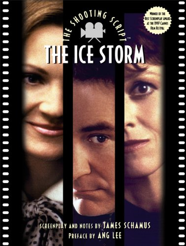 9781557043092: The Ice Storm: The Shooting Script (Newmarket Shooting Script)