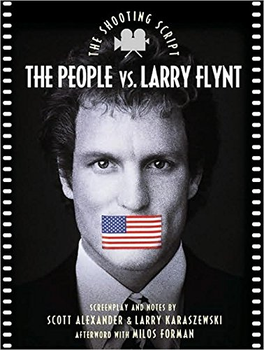 9781557043139: The People vs. Larry Flynt: The Shooting Script (Newmarket Shooting Script)